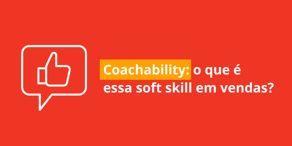 coachability em vendas o que é e como desenvolver